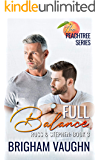 Full Balance (The Peachtree Series Book 3)