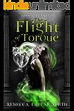 The Flight of Torque: An Angel and Shifter Urban Fantasy (Blood of the Nagaran Book 1)
