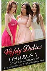 Wifely Duties Omnibus: Collecting books 1-6 Kindle Edition