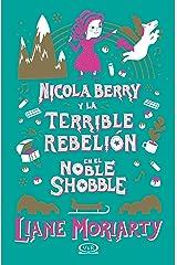 Nicola Berry y la terrible rebelión en el Noble Shobble (Spanish Edition) Kindle Edition