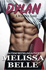 Dylan (Wild Men Book 3) Kindle Edition