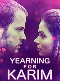 Yearning for Karim