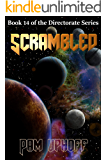 Scrambled (The Directorate Book 14)