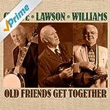 Old Friends Get Together