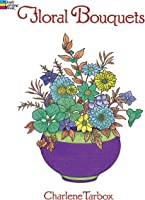 Floral Bouquets Colouring Book (Dover Nature
