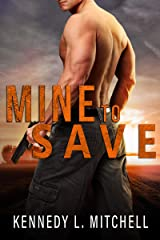 Mine to Save: A Dark Romantic Suspense (Protection Series) Kindle Edition