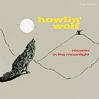 Moanin In The Moonlight (4 Bonus Tracks)