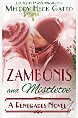 Zambonis and Mistletoe - A Holiday Romance: Renegades 4 (The Renegades Hockey Series) Kindle Edition