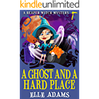 A Ghost and a Hard Place (A Reaper Witch Mystery Book 3)