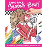 Drag Race Coloring Book: 20 pages of adult coloring, activities, puzzles and fun!