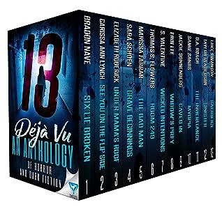 13 Déjà Vu: An Anthology Of Horror And Dark Fiction (Thirteen Series Book 2)