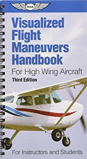 Visualized flight maneuvers handbook for high wing aircraft visualized flight maneuvers handbook for high wing aircraft visualized flight maneuvers handbooks fandeluxe Image collections