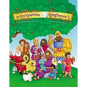 La Biblia para principiantes bilingüe: Historias bíblicas para niños (The Beginners Bible) (