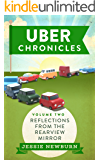 Uber Chronicles: Reflections from the Rearview Mirror