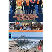 Integrating Emergency Management and Disaster Behavioral Health: One Picture through...