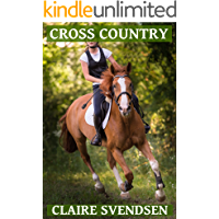 Cross Country (Show Jumping Dreams ~ Book 42)