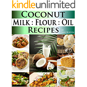 Coconut Milk Recipes, Paleo Coconut Oil & Flour Recipes. Low Carb Paleo, Allergy Free, Dairy Free and Gluten Free…