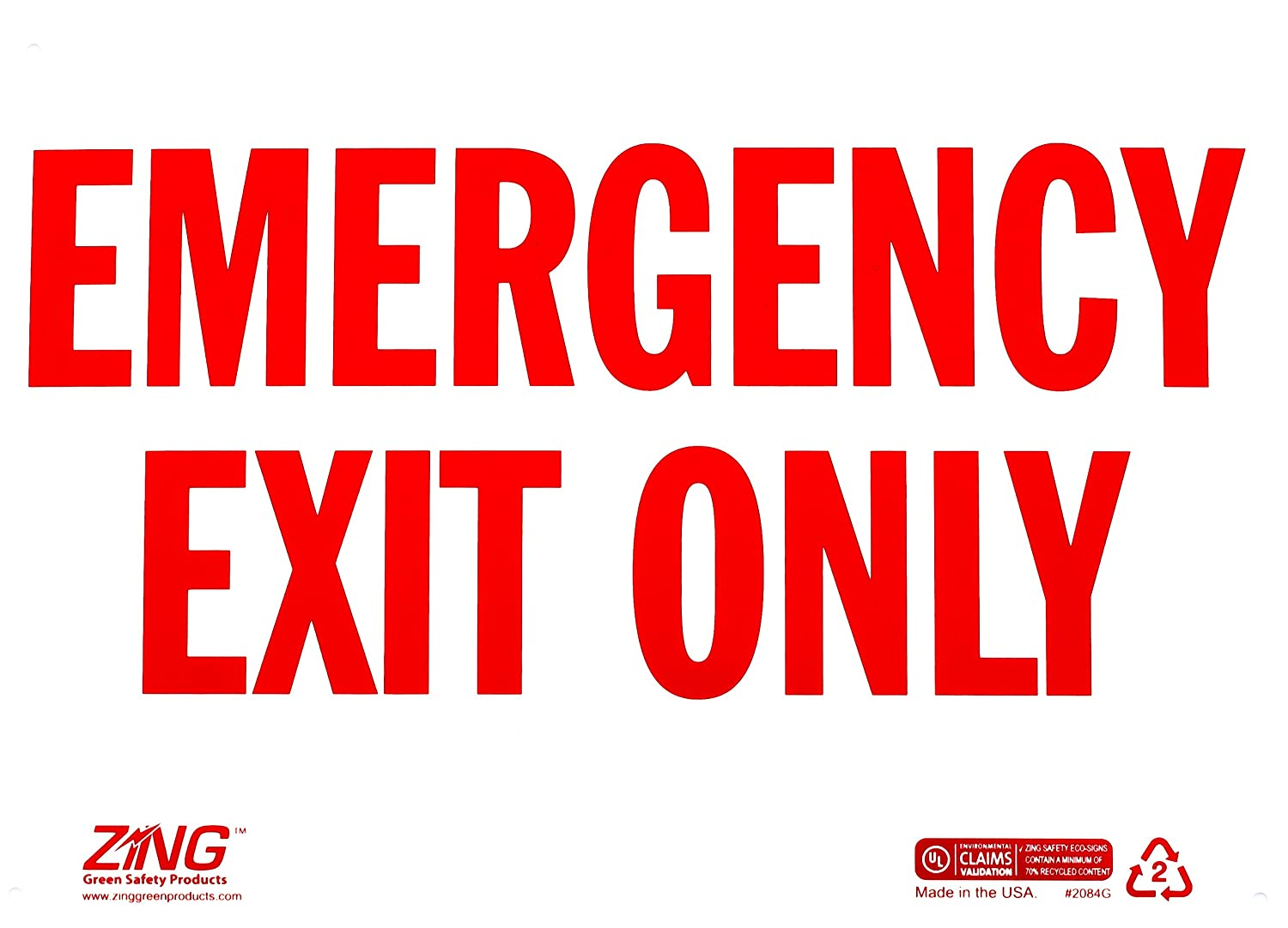 Redon White Recycled Plastic 10 Height x 14 Width ZING 2084G Eco Safety Sign,Emergency Exit Only Glow in Dark