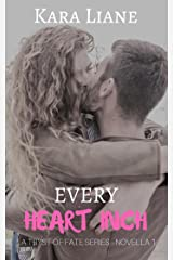 Every Heart Inch: A Tryst of Fate Series - Novella 1 Kindle Edition