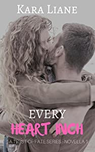 Every Heart Inch: A Tryst of Fate Series - Novella 1