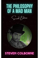 The Philosophy of a Mad Man Kindle Edition