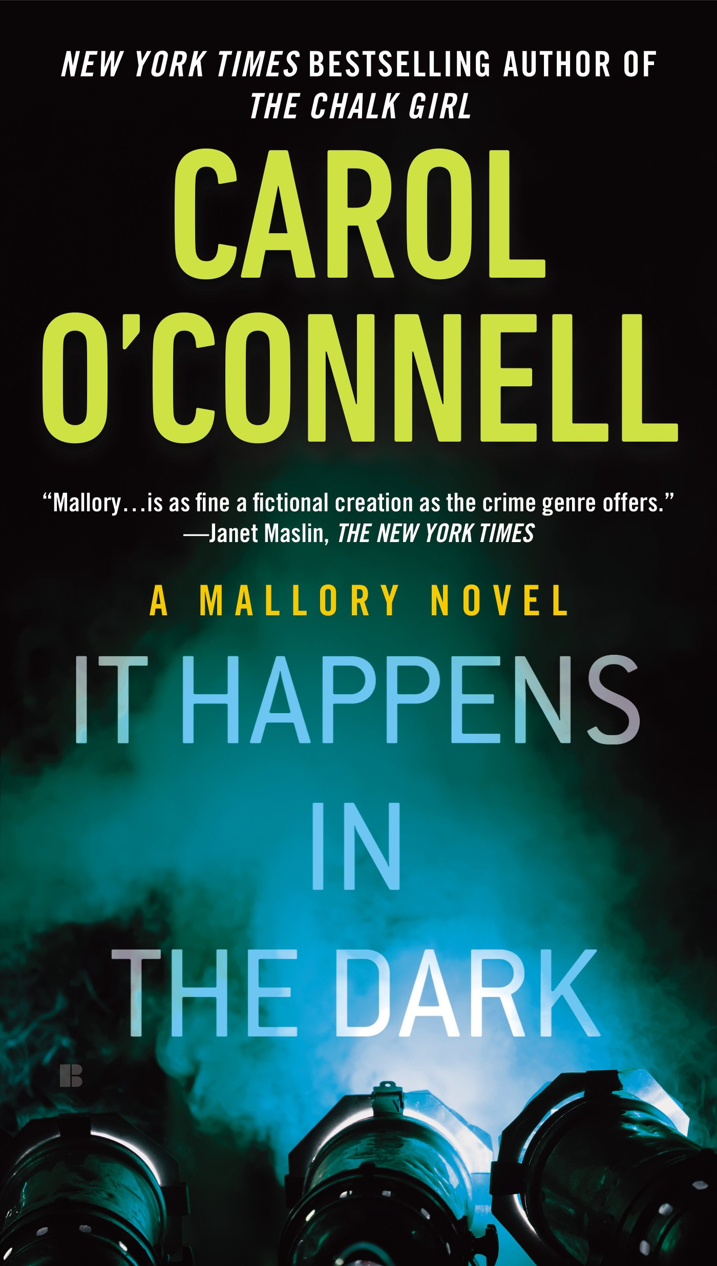 It Happens in the Dark (A Mallory Novel): Carol O'Connell ...
