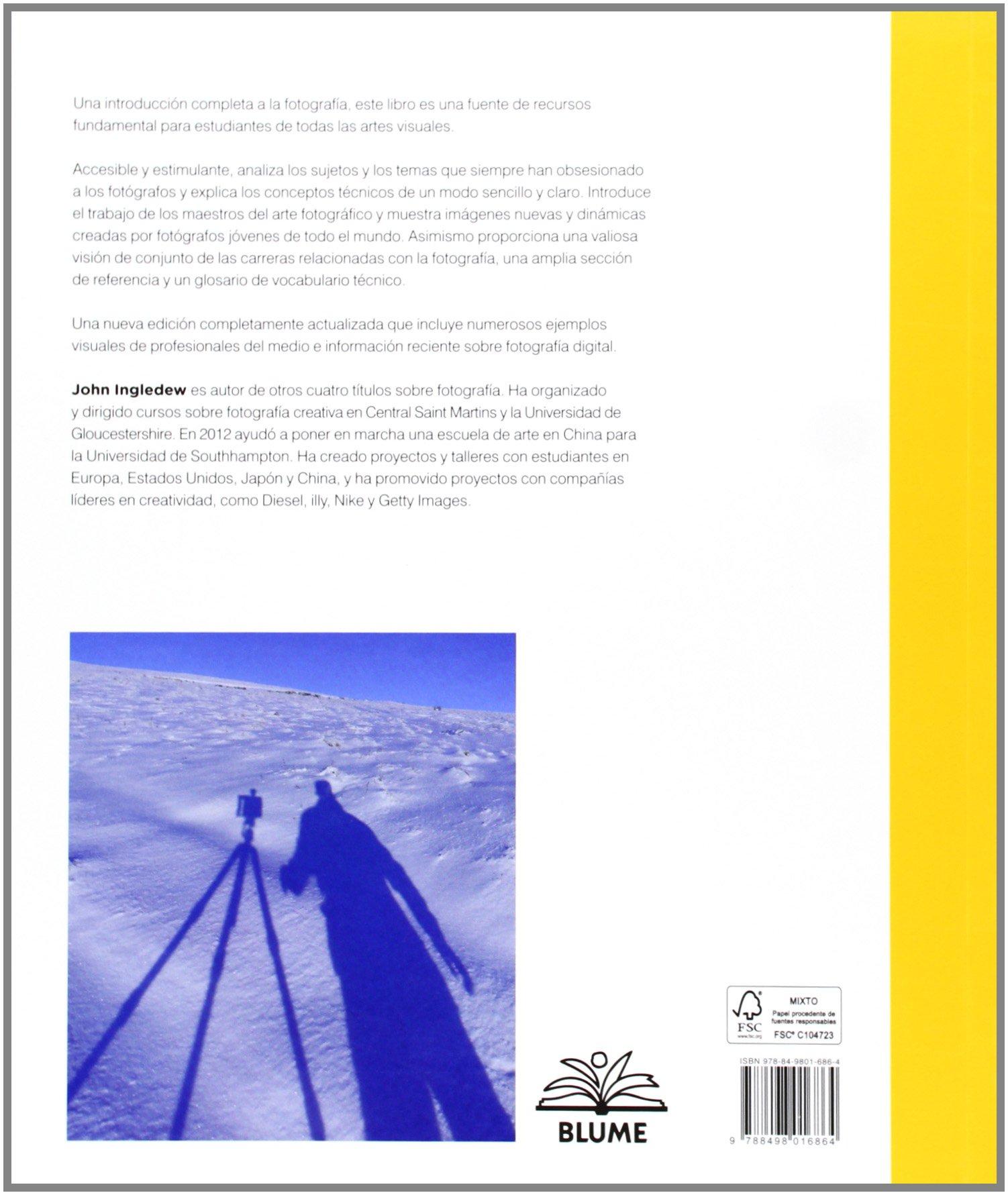 Fotografía (Blume Fotografia): Amazon.es: John Ingledew, Cristina Rodríguez Fischer, Francisco Rosés Martínez: Libros