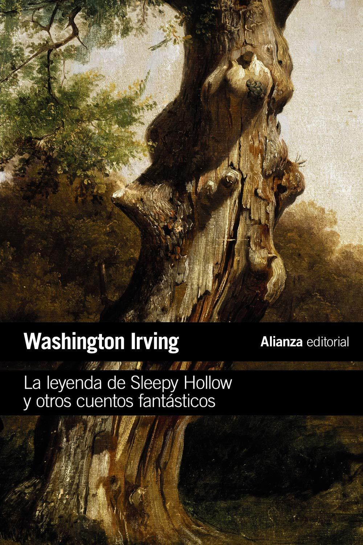 La leyenda de Sleepy Hollow y otros cuentos fantásticos El libro de bolsillo - Literatura: Amazon.es: Irving, Washington, León Varela, Victoria: Libros