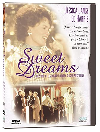 Amazoncom Sweet Dreams Ed Harris Jessica Lange Staley James