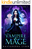 Vampire Mage (Vampire Hunter Book 3)