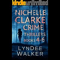 Nichelle Clarke Crime Thrillers, Books 4-6: Devil in the Deadline / Cover Shot / Lethal Lifestyles (Nichelle Clarke Books Book 2)
