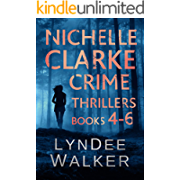 Nichelle Clarke Crime Thrillers, Books 4-6: Devil in the Deadline / Cover Shot / Lethal Lifestyles (Nichelle Clarke…