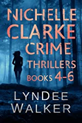 Nichelle Clarke Crime Thrillers, Books 4-6: Devil in the Deadline / Cover Shot / Lethal Lifestyles (Nichelle Clarke Books Book 2) Kindle Edition