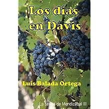 Los días en Davis (La senda de Mendizábal nº 3) (Spanish Edition) Jan 11, 2016