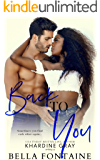 Back To You: An Interracial Romance