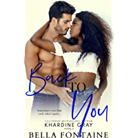 Back To You: An Interracial Romance (English Edition)