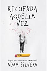Recuerda aquella vez (Spanish Edition) Kindle Edition