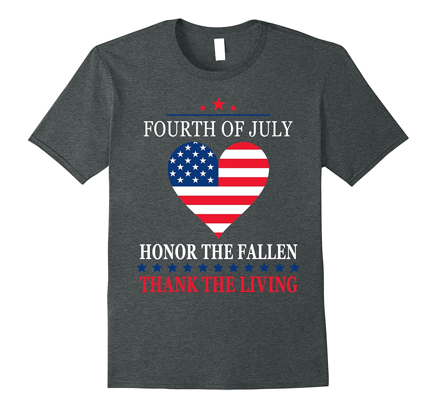 Honor The Fallen Thank The Living Heart – 4th of July Shirt