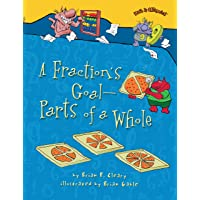 A Fractions Goal: Parts of a Whole