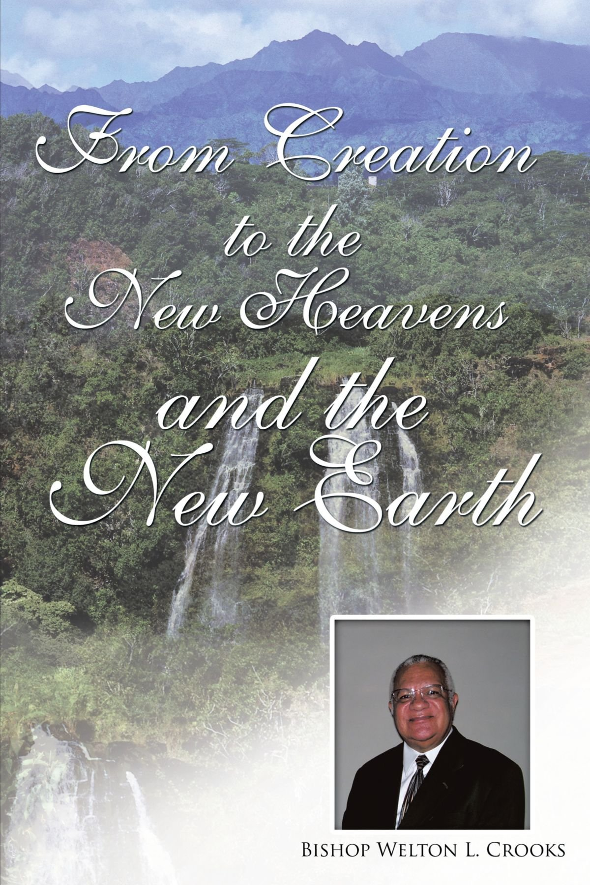 From Creation to the New Heavens and the New Earth pdf