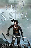 Grey Sister (Book of the Ancestor, Book 2) (English Edition)