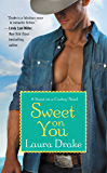Sweet on You (Sweet on a Cowboy Book 3)