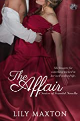 The Affair (Sisters of Scandal Book 1) Kindle Edition