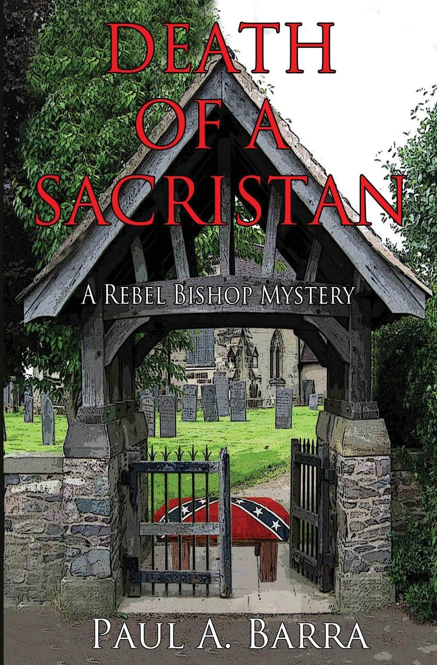 Death of a Sacristan: A Rebel Bishop Mystery