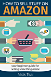 How to sell stuff on Amazon: your beginner guide for selling something online