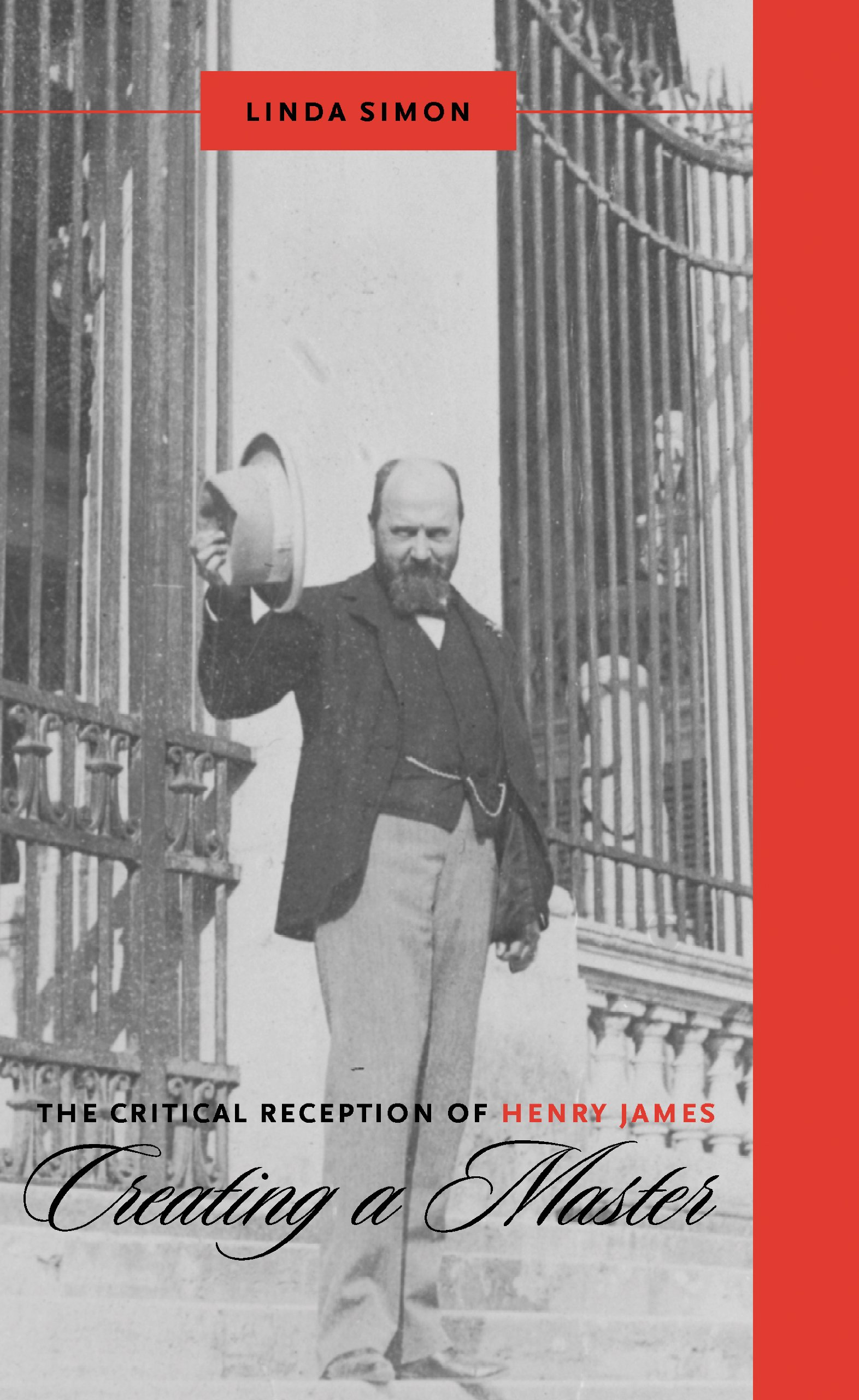 The Critical Reception of Henry James: Creating a Master (Literary Criticism in Perspective) pdf