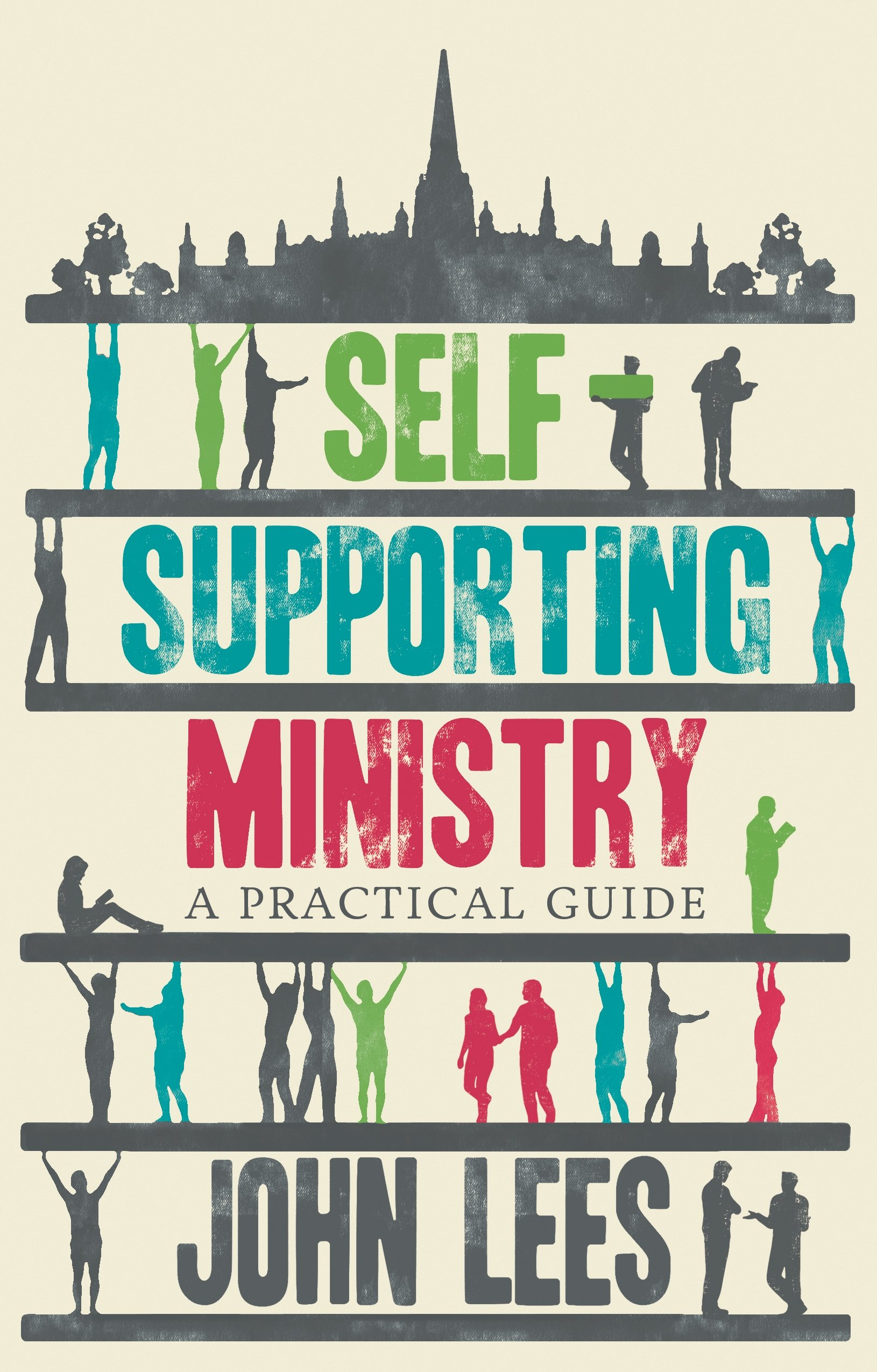 Self Supporting Ministry  A Practical Guide  English Edition
