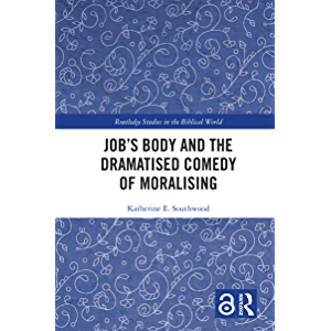 """Job's Body and the Dramatised Comedy of Moralising: Job's Body and the Dramatized Comedy of """"Advice"""" (Routledge Studies…"""