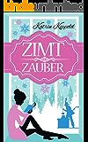 Zimtzauber (Weihnachtsroman)