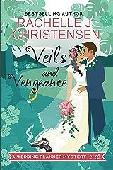Veils and Vengeance (Wedding Planner Mysteries Book 2)
